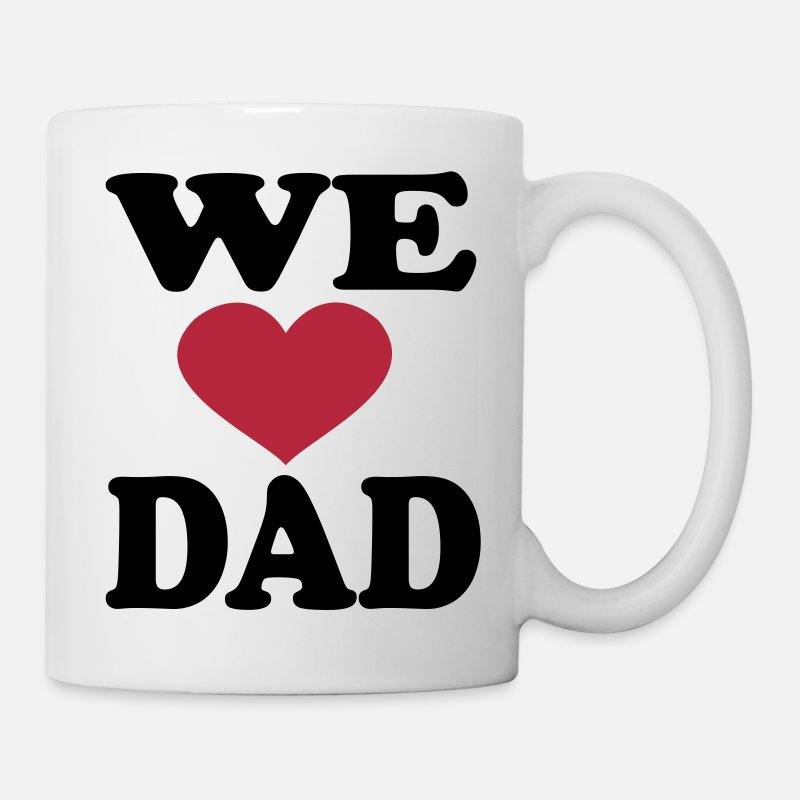 Dad Mugs & Drinkware - We Love Dad - Mug white