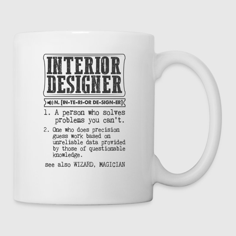 interior designer definition gift mug by kamikaza spreadshirt