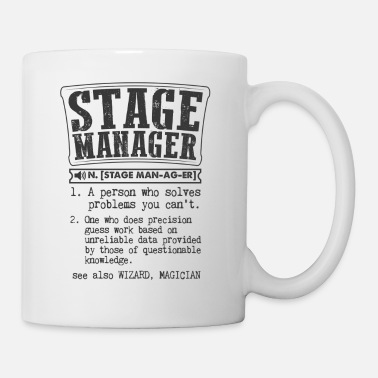 Stage Stage Manager Definition Gift Mug - Mug