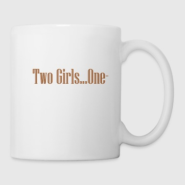 Two girls one cup? - Coffee/Tea Mug