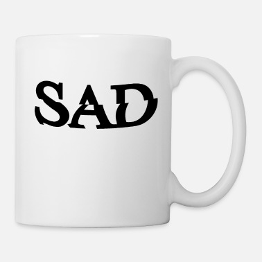 Sad Sad - Coffee/Tea Mug