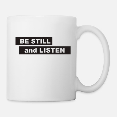 Be Still and Listen - Black - Mug