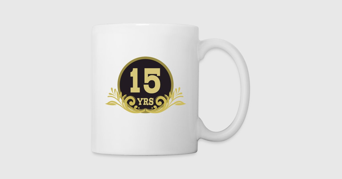 15th Anniversary Gift 15 Years By Homewiseshopper Spreadshirt