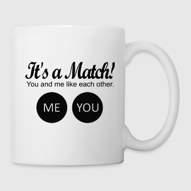 Match It's a match! - Coffee/Tea Mug