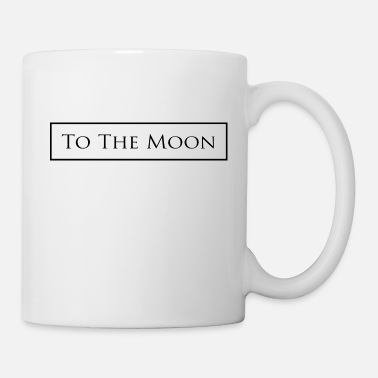 To The Moon To the moon - Mug