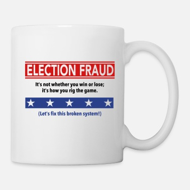 Rigged Election Election Fraud - It's how you rig the game - Mug