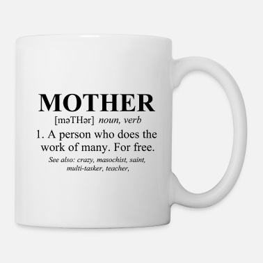 Mothers Day Mother Defined Mothers Day - Mug