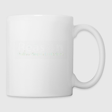 reason - Coffee/Tea Mug