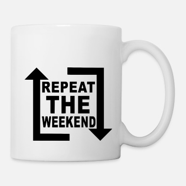House Music repeat the weekend - Coffee/Tea Mug