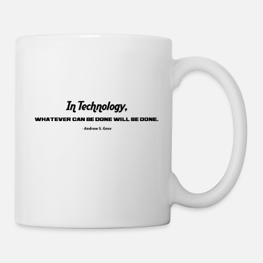 Technology IN TECHNOLOGY - Coffee/Tea Mug