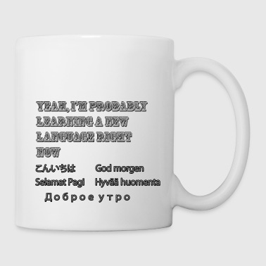 Norwegian I'm Probably Learning a New Language Right Now - Coffee/Tea Mug