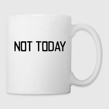 Weekend not today - Coffee/Tea Mug