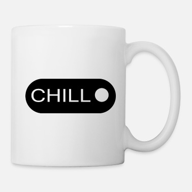 Chill CHILL - Coffee/Tea Mug
