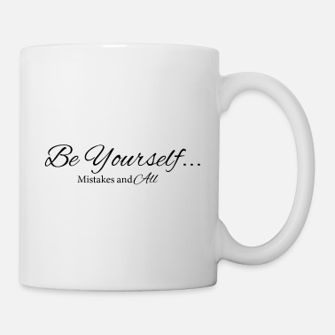 Yourself Be Yourself - Coffee/Tea Mug