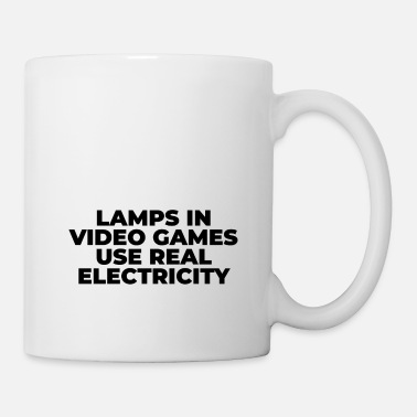 Video Lamps in video game use real electricity - Mug