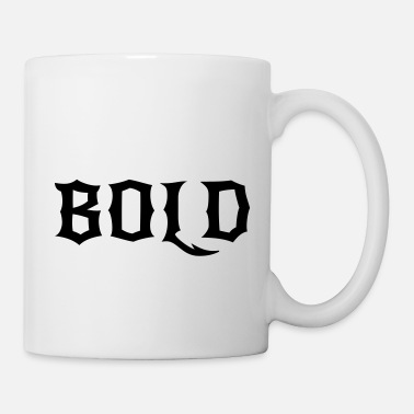 Bold BOLD - Coffee/Tea Mug