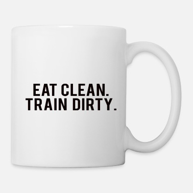 Addicted POWERLIFTING : Eat clean. train dirty. - Mug