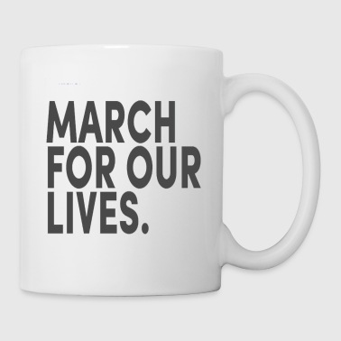 Days Of Our Lives March For Our Lives - Coffee/Tea Mug