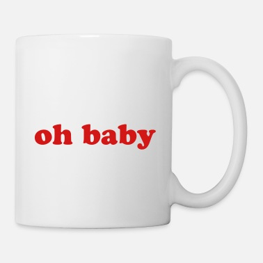 "Oh Super Trendy French Fry graphics ""Oh Baby"" - Mug"