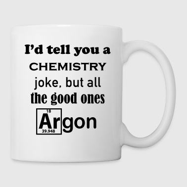 Chemistry Joke - Coffee/Tea Mug
