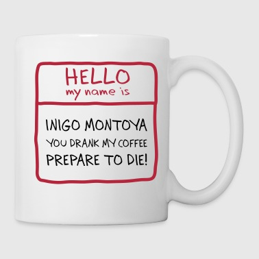 Inigo Montoya Coffee - Coffee/Tea Mug