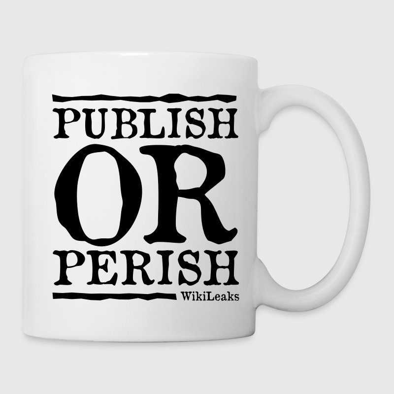 Publish or Perish - WikiLeaks - Coffee/Tea Mug