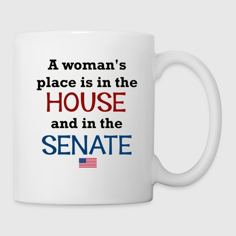 A woman's place is in the House & Senate - Coffee/Tea Mug