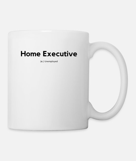 Quote Mugs & Cups - Home Executive Definition (Black) - Mug white