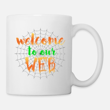 Trick Or Treat Welcome to our WEB - - Coffee/Tea Mug