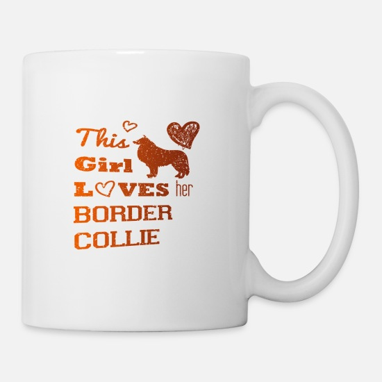 Gift Idea Mugs & Drinkware - Border Collie Dog Four-legged Best Friend Girl - Mug white
