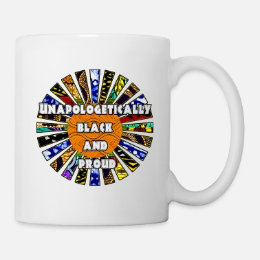 African Unapologetically black and proud African Fabric - Mug