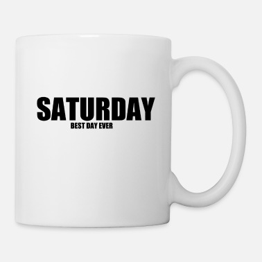 Nightlife #1 SATURDAY BEST DAY EVER 2 GIFT IDEA GESCHENKIDEE - Mug
