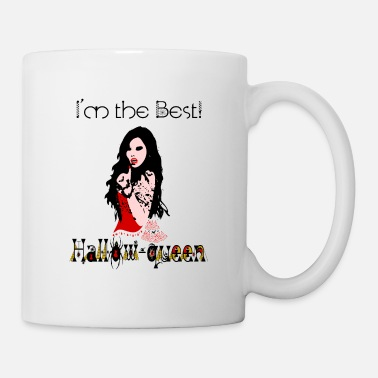 Quote ✦°• (㇏(•̀ᵥᵥ•́)ノ)Hallow-queen Vampiress-I'm the Bes - Mug
