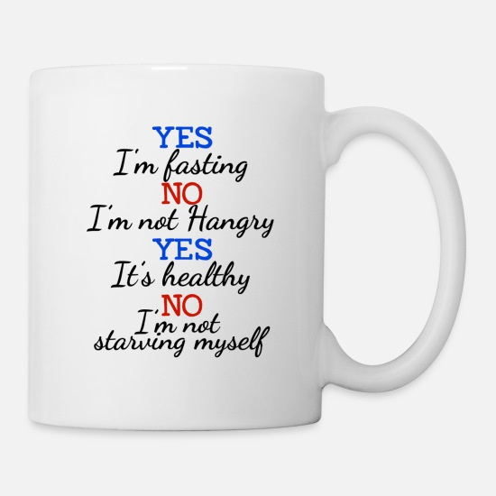Fasted Mugs & Drinkware - Yes I Am Fasting Intermittent Fasting Mug - Mug white