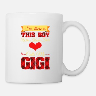 Fiance So, There Is This Boy My Heart He Calls Me Gigi - Mug