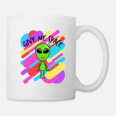 Plain Give Me Space Colorful Tshirt Design Aliens UFO - Mug