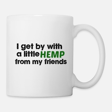 Hemp Hemp for Friends - Coffee/Tea Mug