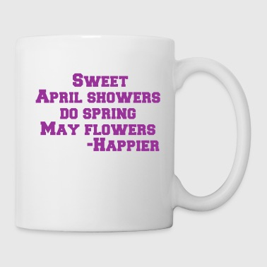 Shop springfield mugs drinkware online spreadshirt sweet april showers do spring may flowers happier coffeetea mug mightylinksfo