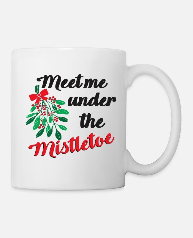 Happy Holidays Mugs & Cups - Christmas Meet me under the Mistletoe - Mug white