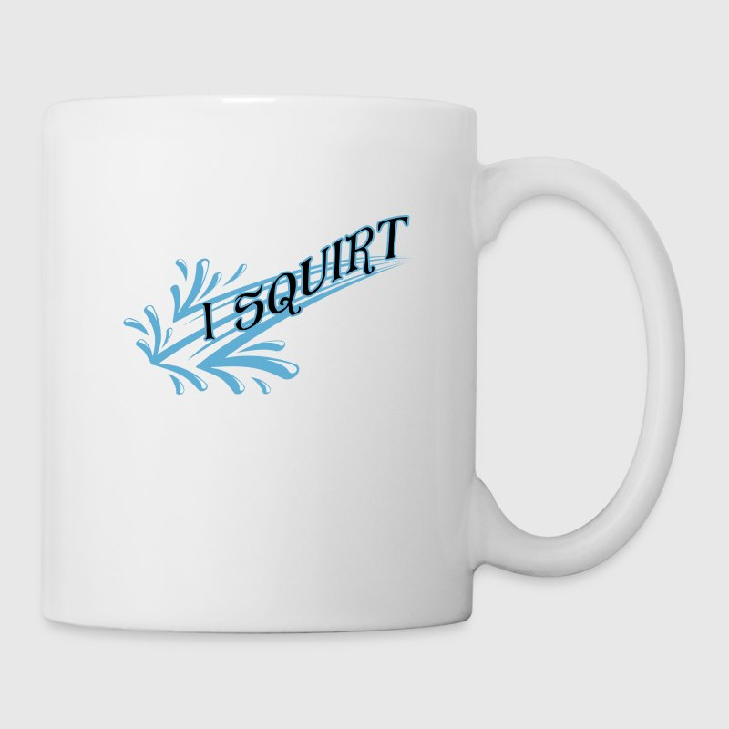 I Squirt - Coffee/Tea Mug