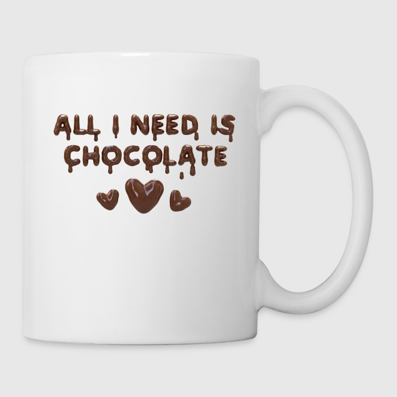 All I need is chocolate - Coffee/Tea Mug