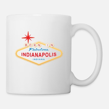 Born In Born in Indianapolis - Mug