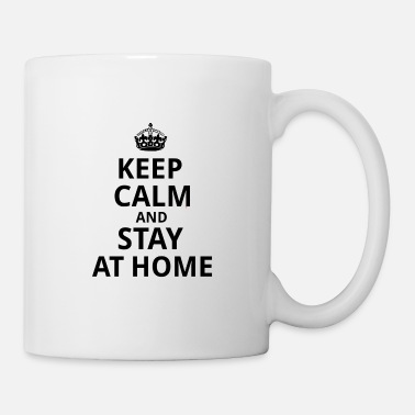 Down KEEP CALM AND STAY AT HOME - Mug