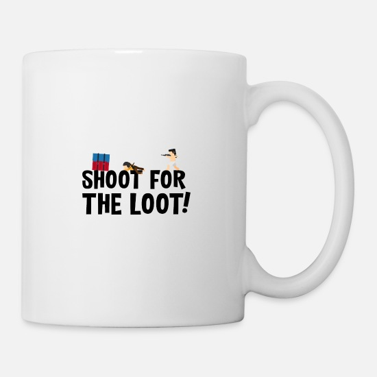 Sniper Mugs & Drinkware - Shoot for the loot gamer shirt. - Mug white