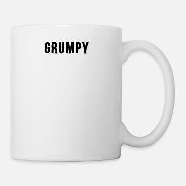 Grumpy In The Morning Grumpy - Mug
