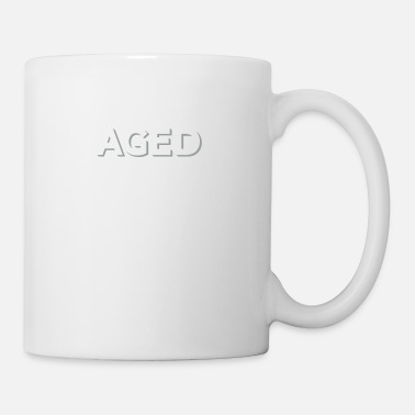 Aged To Perfection Aged To Perfection! - Mug