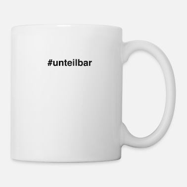 Text #unteilbar - Coffee/Tea Mug