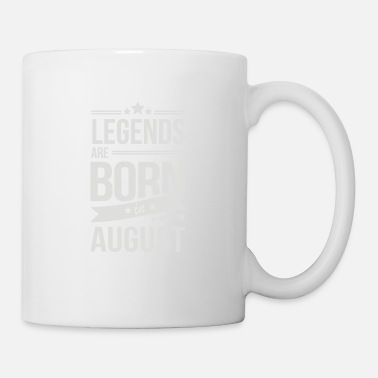 Born Legends Legends Are Born In August - Mug