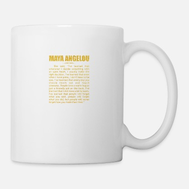 She said... Maya Angelou Inspirational Quote - Mug