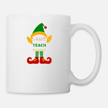 Teaching I Just Like To Teach Teachings My Favorite - Mug